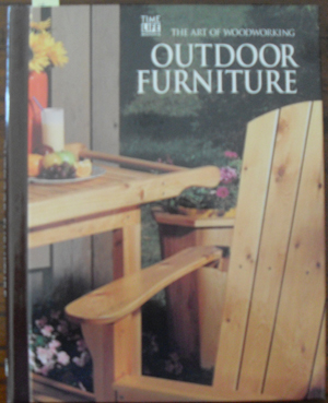 Image for Outdoor Furniture: The Art of Woodworking