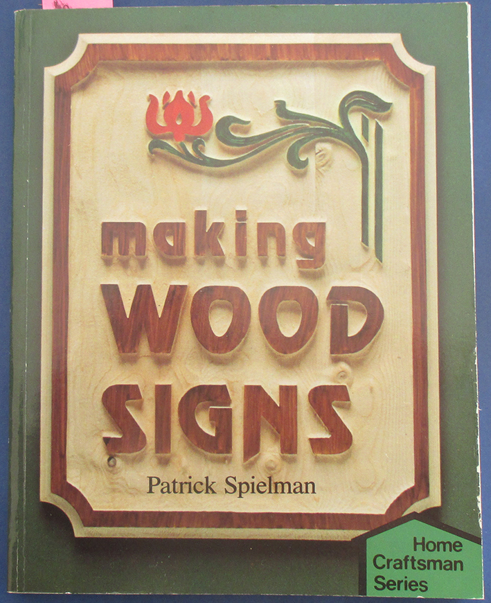 Image for Making Wood Signs (Home Craftsman Series)