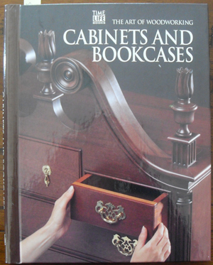 Image for Cabinets and Bookcases: The Art of Woodworking