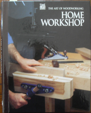 Image for Home Workshop: The Art of Woodworking