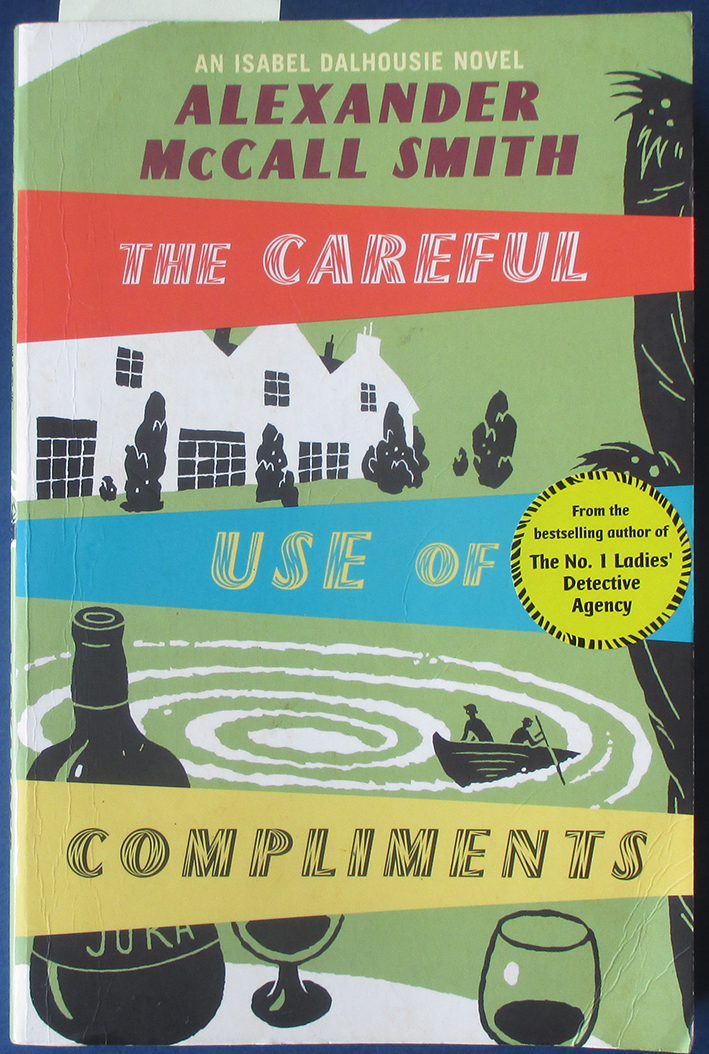Image for Careful Use of Compliments, The: The Sunday Philosophy Club #4