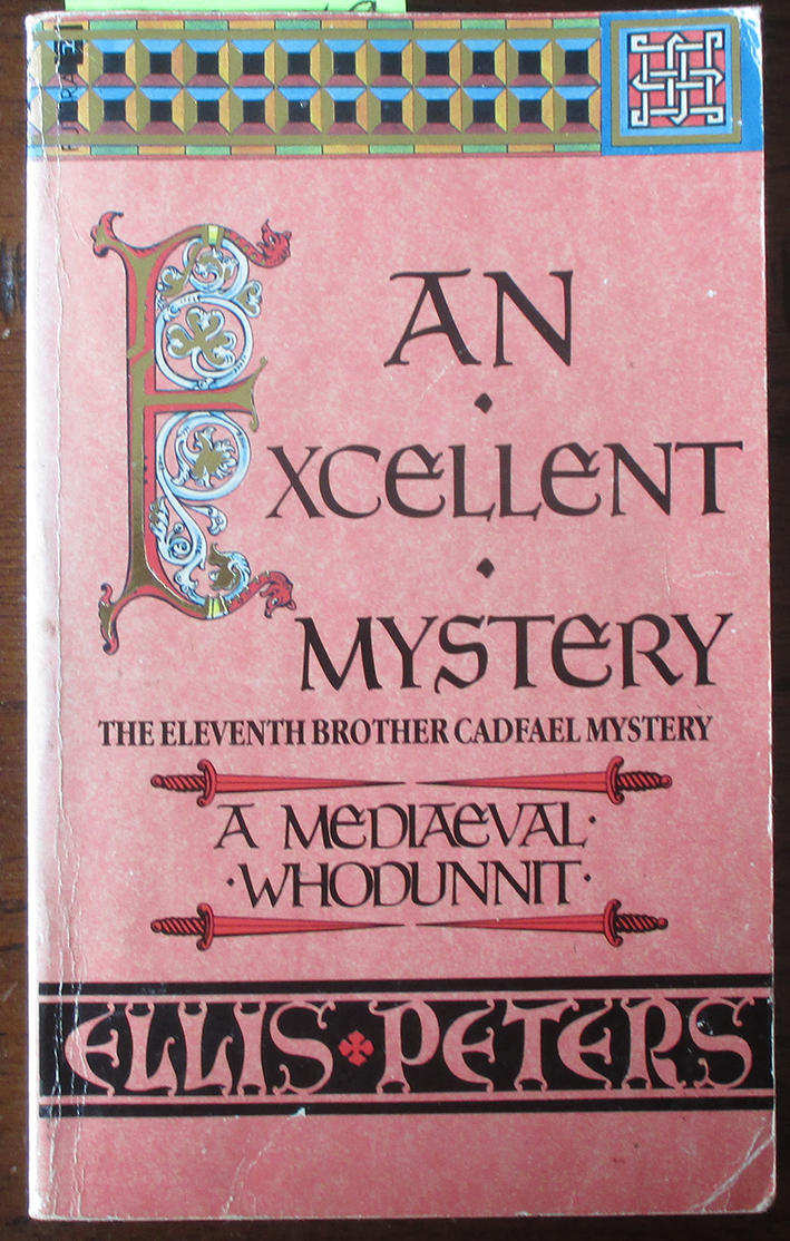 Image for An Excellent Mystery: Brother Cadfael #11