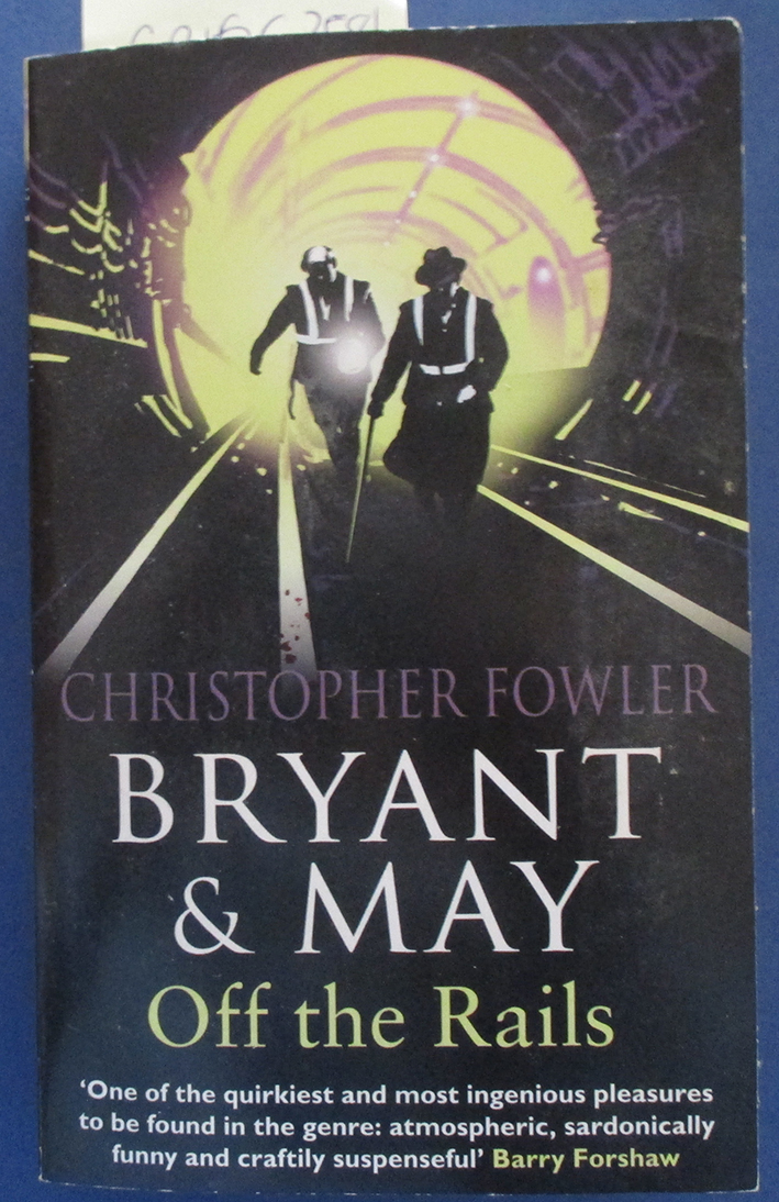 Image for Off the Rails: A Bryant & May Mystery