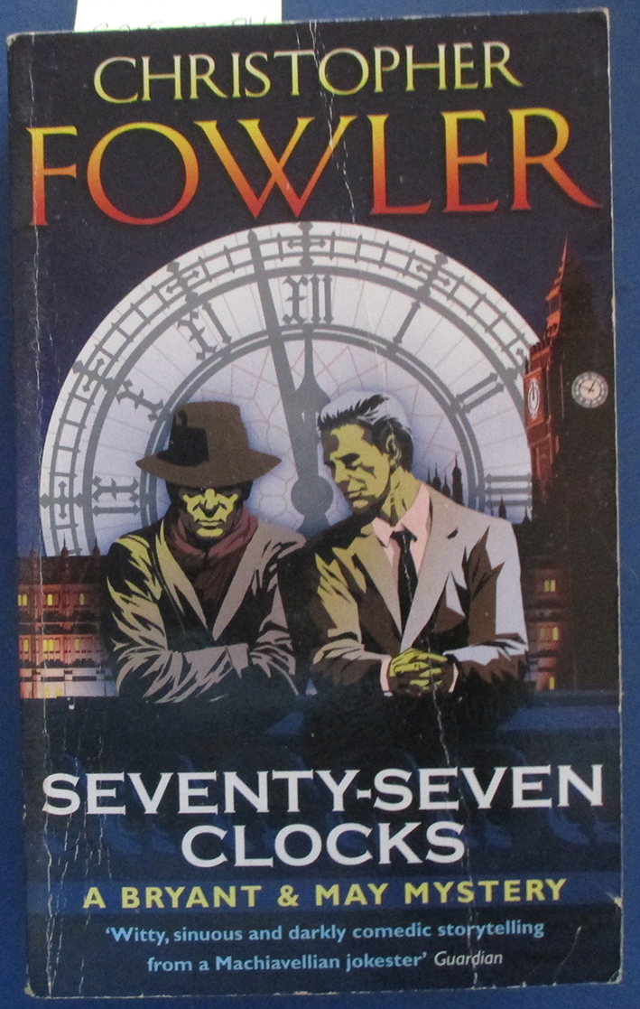 Image for Seventy-Seven Clocks: A Bryant & May Mystery
