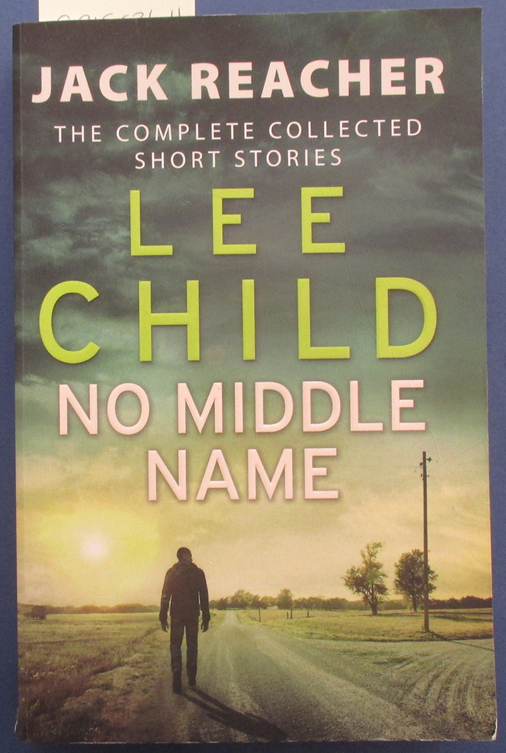 Image for No Middle Name: Jack Reacher - The Complete Collected Short Stories