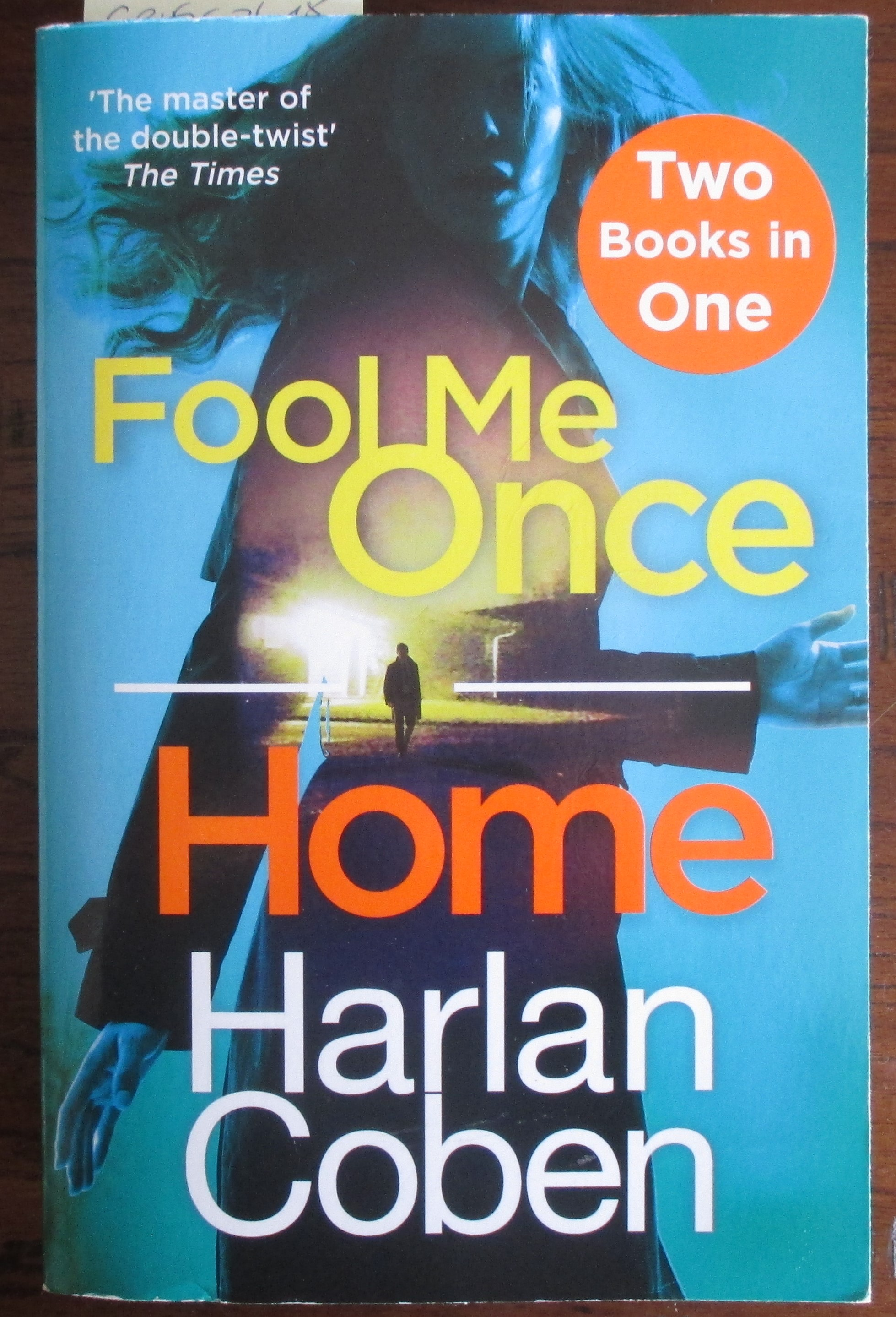 Image for Fool Me Once; and Home