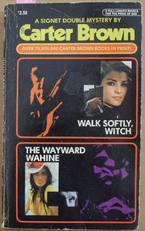 Image for Walk Softly, Witch; and The Wayward Wahine (A Signet Double Mystery)