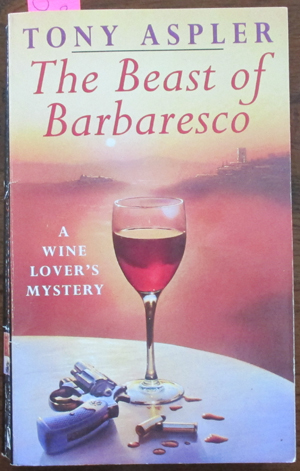 Image for Beast of Barbaresco, The: A Wine Lover's Mystery