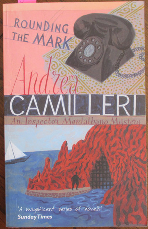 Image for Rounding the Mark (An Inspector Montalbano Mystery)