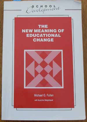 Image for New Meaning of Educational Change, The
