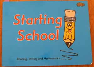 Image for Starting School: Reading, Writing and Mathematics