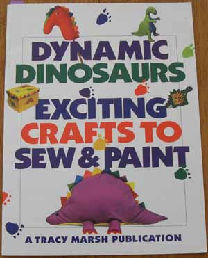 Image for Dynamic Dinosaurs: Exciting Crafts to Sew and Paint