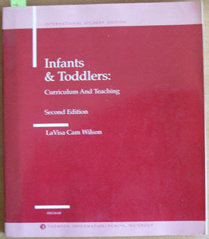 Image for Infants & Toddlers: Curriculum and Teaching (International Student Edition)