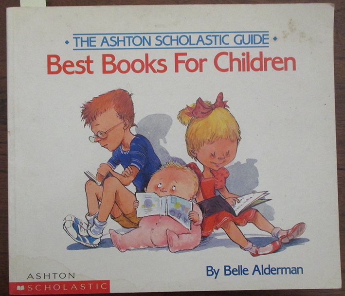 Image for Ashton Scholastic Guide, The: Best Books for Children