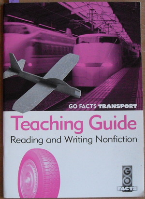Image for Teaching Guide: Reading and Writing Nonfiction (Go Facts Transport)
