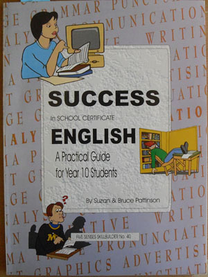 Image for Success in School Certificate English: A Practical Guide for Year 10 Students (Five Senses Skillbuilder No. 40)