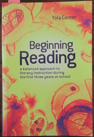 Image for Beginning Reading: A Balanced Approach to Literacy Instruction During the First Three Years at School