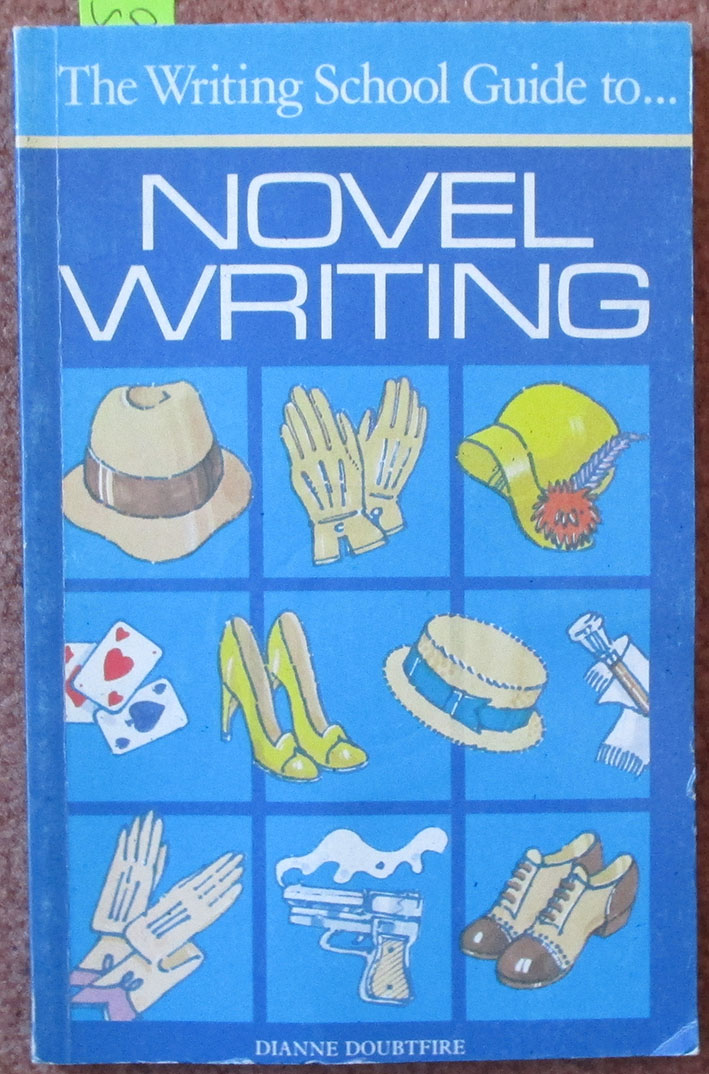 Image for Writing School Guide to Novel Writing, The