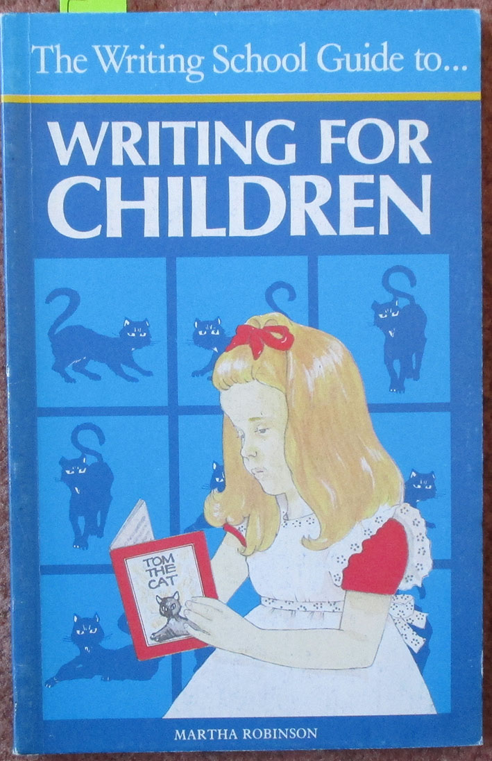 Image for Writing School Guide to Writing for Children, The