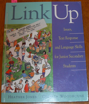 Image for Link Up: Issues, Text Response and Language Skills for Junior Secondary Students