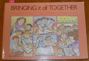 Image for Bringing It All Together: A Program for Literacy