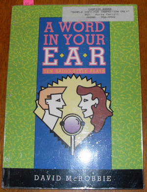 Image for Word in Your Ear, A: Ten Radio-Style Plays