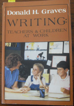 Image for Writing: Teachers & Children at Work