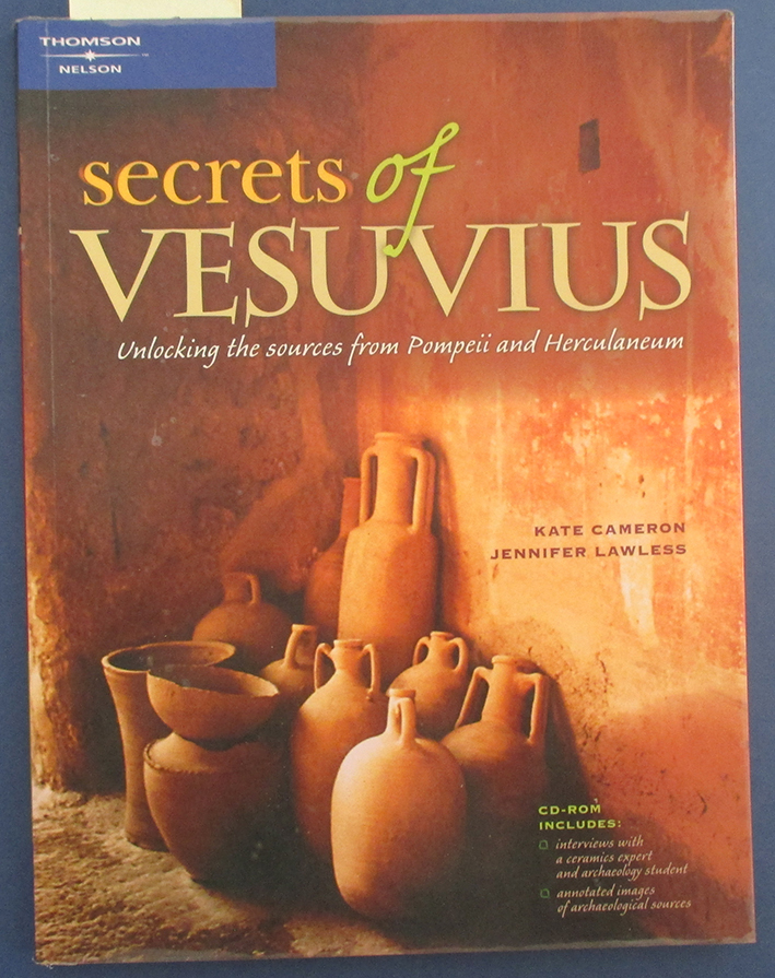 Image for Secrets of Vesuvius: Unlocking the Sources from Pompeii and Herculaneum