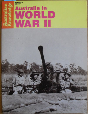 Image for Australia In World War II: Australian Knowledge (#9)