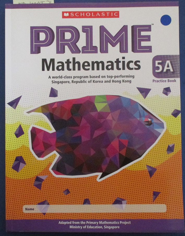 Image for Prime Mathematics (5A Practice Book): A World-Class Program Based on Top-Performing Singapore, Republic of Korea and Hong Kong