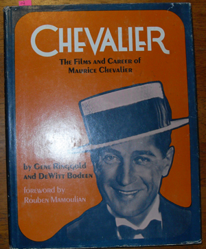 Image for Chevalier: The Films and Career of Maurice Chevalier