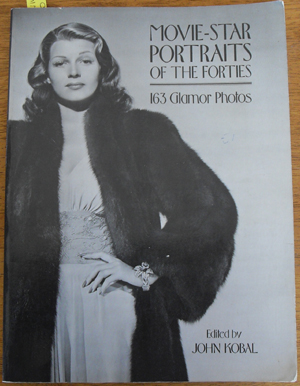 Image for Movie-Star Portraits of the Forties: 163 Glamor Photos
