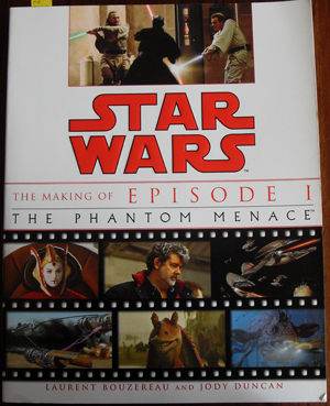 Image for Star Wars: The Making of Episode 1 - The Phantom Menace