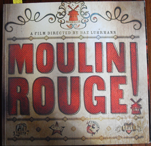 Image for Moulin Rouge: A Book Showcasing the History, the Production and the Design of the Film Moulin Rouge
