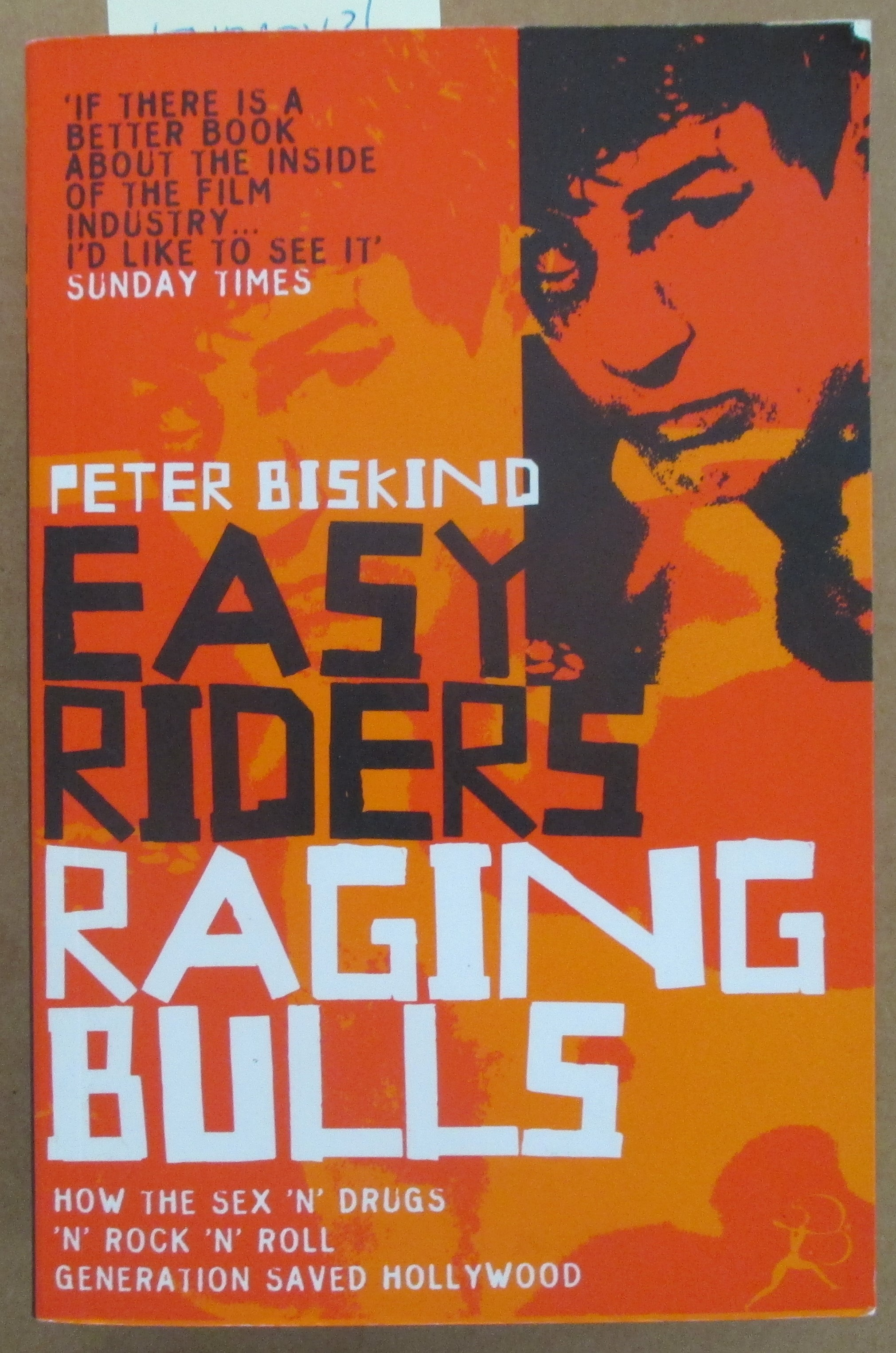 Image for Easy Riders, Raging Bulls: How the Sex 'n' Drugs 'n' Rock 'n' Roll Generation Saved Hollywood