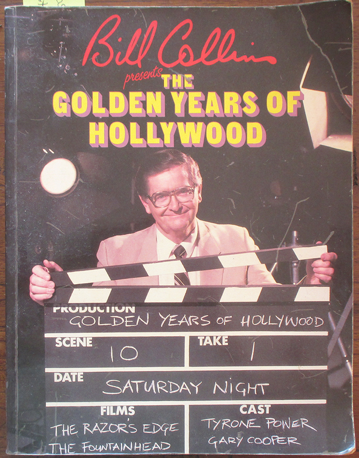 Image for Bill Collins Present the Golden Years of Hollywood