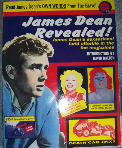 Image for James Dean Revealed!: James Dean's Sexsational Lured Afterlife in the Fan Magazine