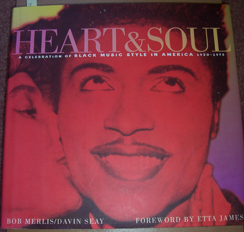 Image for Heart & Soul: A Celebration of Black Music Style in America 1930-1975