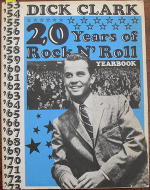 Image for Dick Clark: 20 Years of Rock N' Roll Yearbook