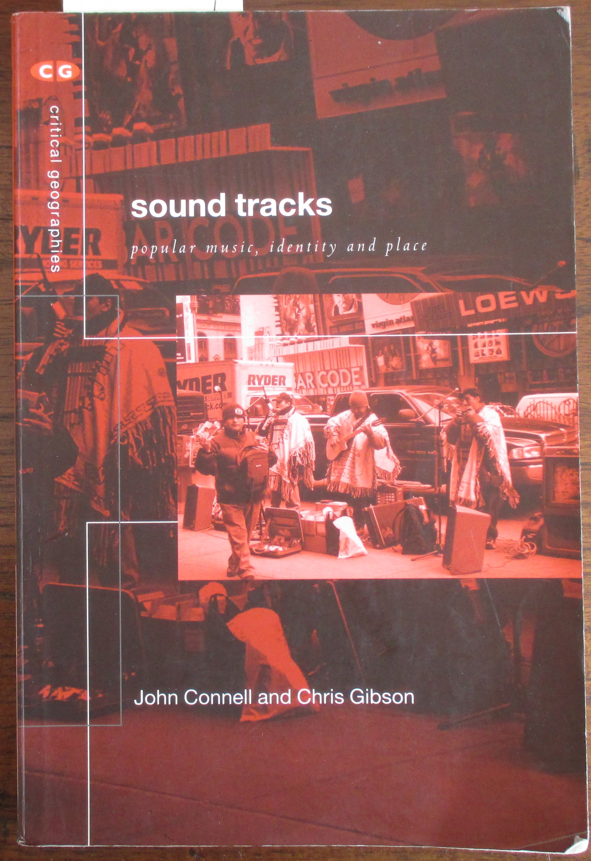 Image for Sound Tracks: Popular Music, Identity and Place (Critical Geographies)
