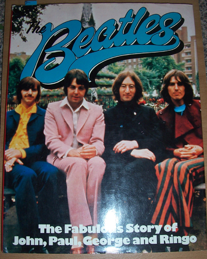 Image for Beatles, The: The Fabulous Story of John, Paul, George and Ringo