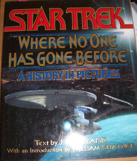 "Image for Star Trek; ""Where No One Has Gone Before"": A History in Pictures"