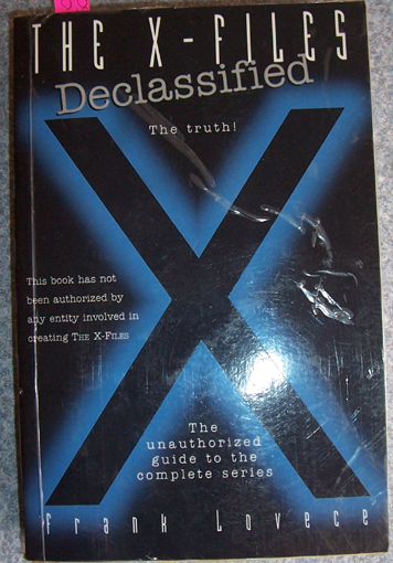 Image for X-Files, The: Declassified - The Unauthorized Guide to the Complete Series