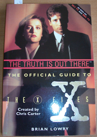 Image for Truth Is Out There, The: The Official Guide to The X Files