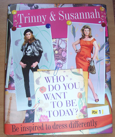 Image for Who Do You Want to Be Today: Be Inspired to Dress Differently