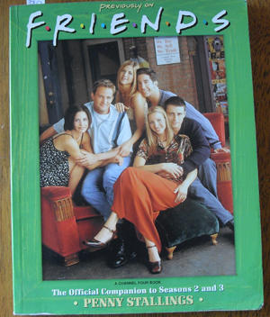 Image for Previously on Friends: The Official Companion to Seasons 2 and 3