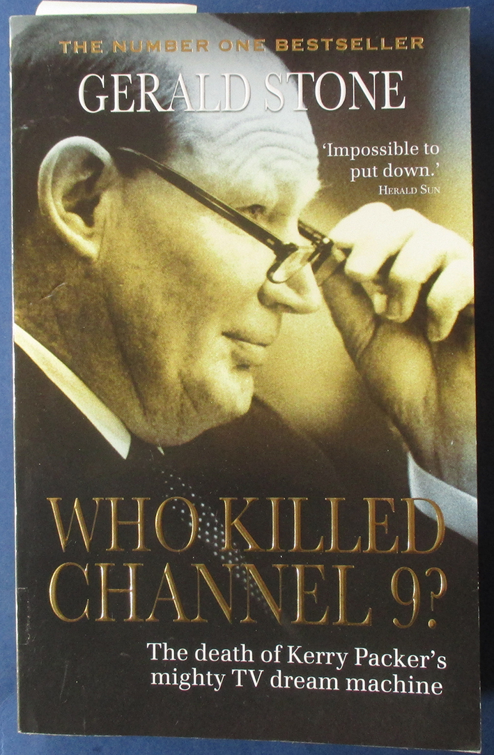 Image for Who Killed Channel 9? The Death of Kerry Packer's Mighty TV Dream Machine