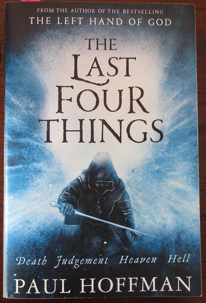 Image for Last Four Things, The: The Left Hand of God Trilogy (#2)