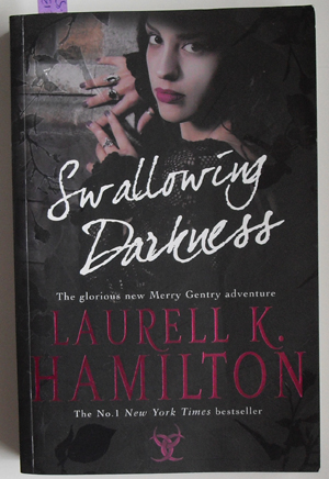 Image for Swallowing Darkness (A Merry Gentry Adventure)