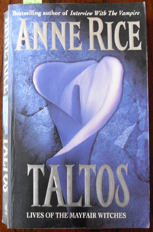 Image for Taltos: Lives of the Mayfair Witches